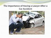 The Importance of Having a Lawyer After a Car Accident