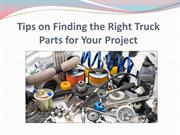 Tips on Finding the Right Truck Parts for Your Project