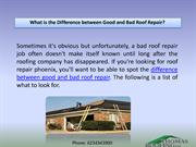 What is the Difference between Good and Bad Roof Repair?
