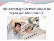The Advantages of Professional AC Repair and Maintenance
