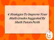 4 Strategies To Improve Your Math Grades Suggested By Maths Tutors Per
