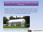 Impressive, Stylish Marquee Hire in Sandy for Your Event or Function