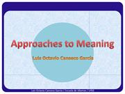 Approaches to Meaning in Semantics