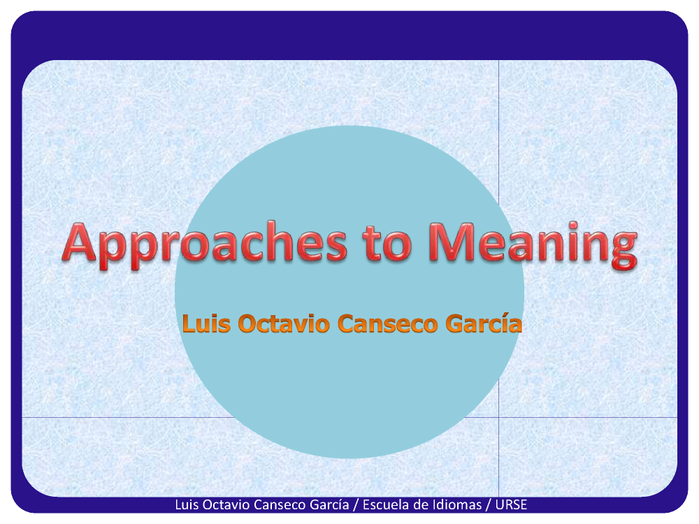 approaches to meaning in semantics authorstream