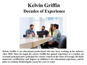 Kelvin Griffin Decades of Experience