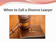 When to Call a Divorce Lawyer