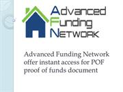 Advanced Funding Network  offer POF proof of funds document