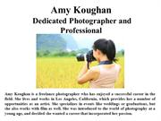 Amy Koughan Dedicated Photographer and Professional