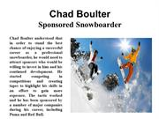 Chad Boulter - Sponsored Snowboarder