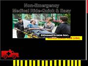 DDmed Trans Non Emergency medical ride- Quick & fast