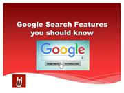 Google Search Features you should know