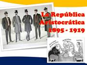 LA REPUBLICA ARISTOCRÁTICA