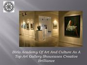 Birla Academy Of Art And Culture As A Top Art Gallery Showcases Creati
