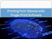 Printing from iDevice with Finger Print Software