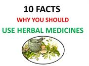10 Facts Why you should use Natural  Herbs