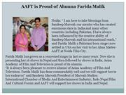 AAFT is Proud of Alumna Farida Malik