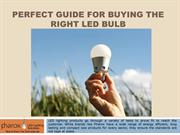 Perfect guide for buying the right LED Bulb