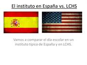 Instituto en España vs LCHS