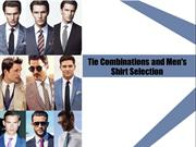 Tie Combinations and Men's Shirt Selection