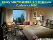 Luxurious Hotel For Famous ERS Conference 2016