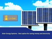 Solar Energy Systems - Best option for saving money and electricity