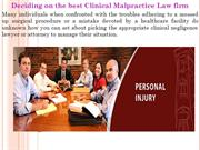 Deciding on the best Clinical Malpractice Law firm