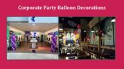 Corporate Party Balloon Decorations
