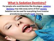 What Is Sedation Dentistry - Ali Edalat at Clinica Beautiful Smile