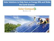 Solar Solutions to Help Save on Energy Bills