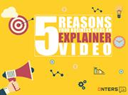 5 Reasons Your Business Needs an Explainer Video | Onters