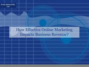 How Effective Online Marketing Impacts Business Revenue?