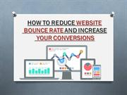 How To Reduce Website Bounce Rate And Increase Your Conversions