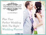 Why to Hire the Professional Wedding Planners - Reasons?