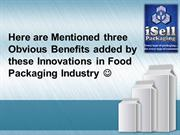 Innovations in Food Packaging Industry