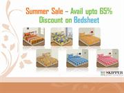 Skipper Home Fashions offers Summer Sale on Bedsheets