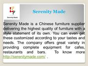 Wholesale Furniture Suppliers in China - Serenity Made