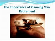 The Importance of Planning Your Retirement