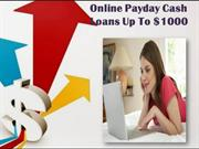 Online Payday Cash Loans -  Swift Cash Without Any Extra Work