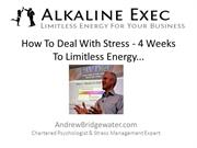How To Deal With Stress - Andrew Bridgewater