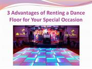 3 Advantages of Renting a Dance Floor for Your Special Occasion
