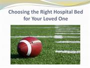 Choosing the Right Hospital Bed for Your Loved One