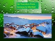 Ski Transfers from Geneva to Meribel