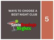5 Ways To Choose A  Best Night Club