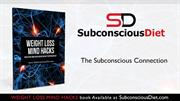 The Subconscious Connection | Diet Plans | Best Weight Loss Diet