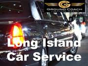 Want To Get Long Island Car Service