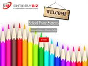 School Phone Systems By EntirelyBiz
