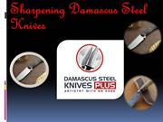 Sharpening Damascus Steel Knives