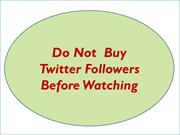 Buying More Twitter Followers Get Success In Your Hand