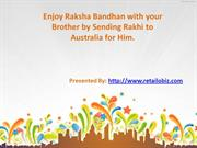 Enjoy Raksha Bandhan with your Brother by Sending Rakhi to Australia