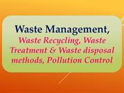 Waste Management, Waste Recycling, Waste Treatment